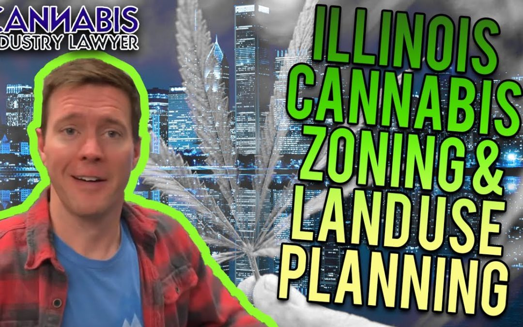 Illinois Cannabis Zoning & Land Use Planning