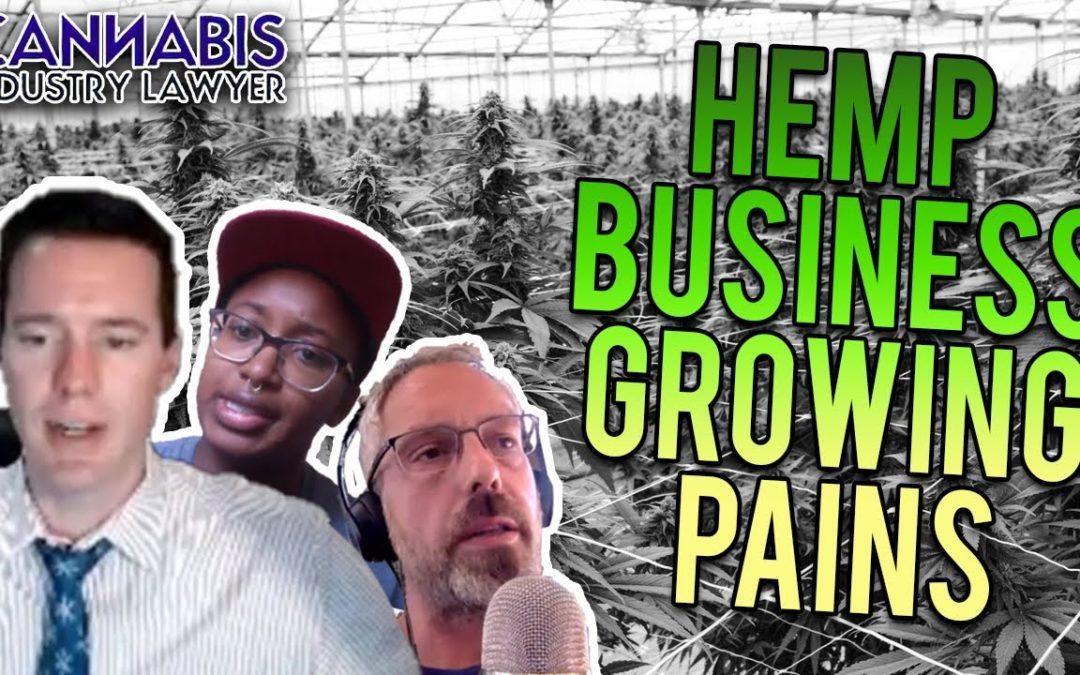 Hemp Business Growing Pains
