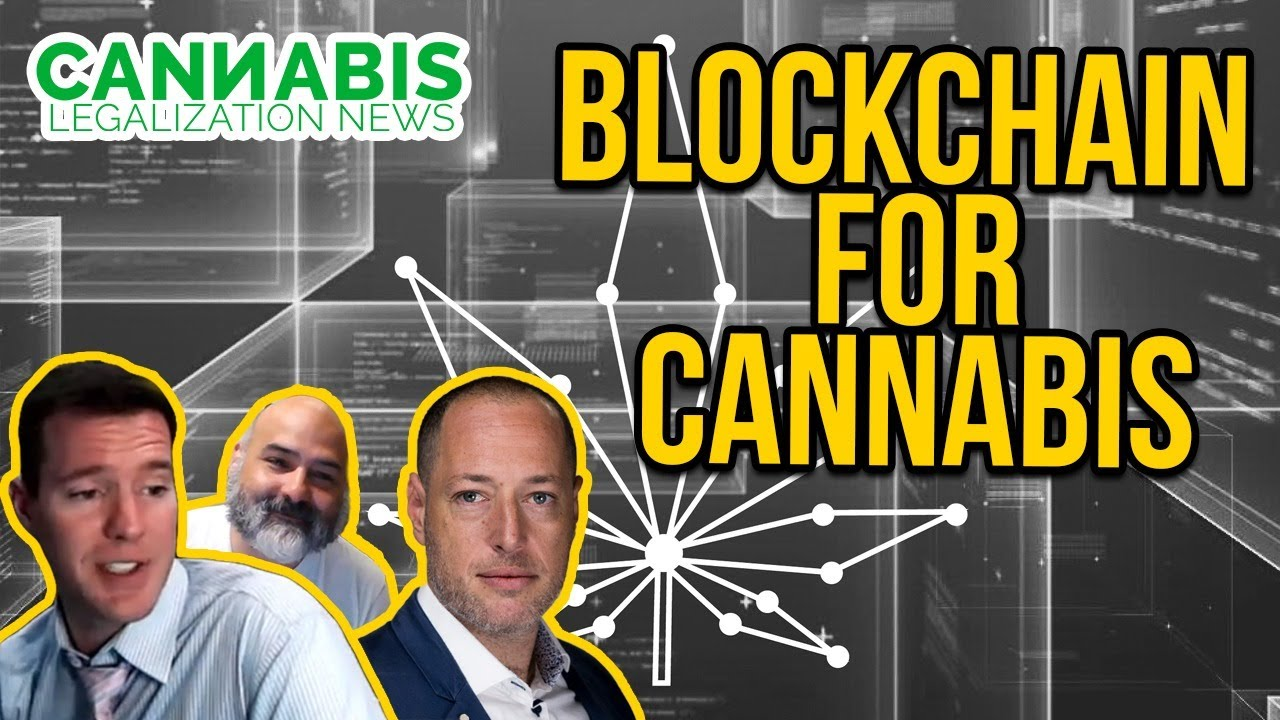Blockchain in the Cannabis Industry