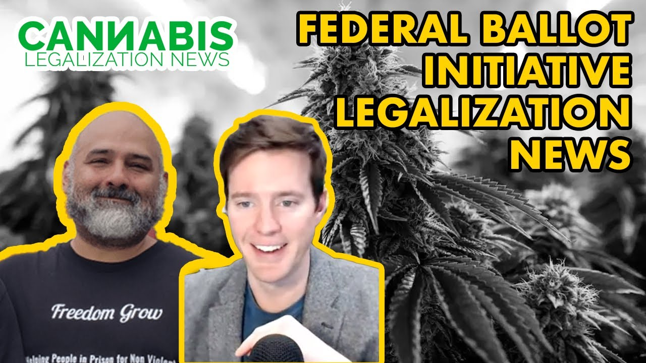 Federal Ballot Initiative Legalization News