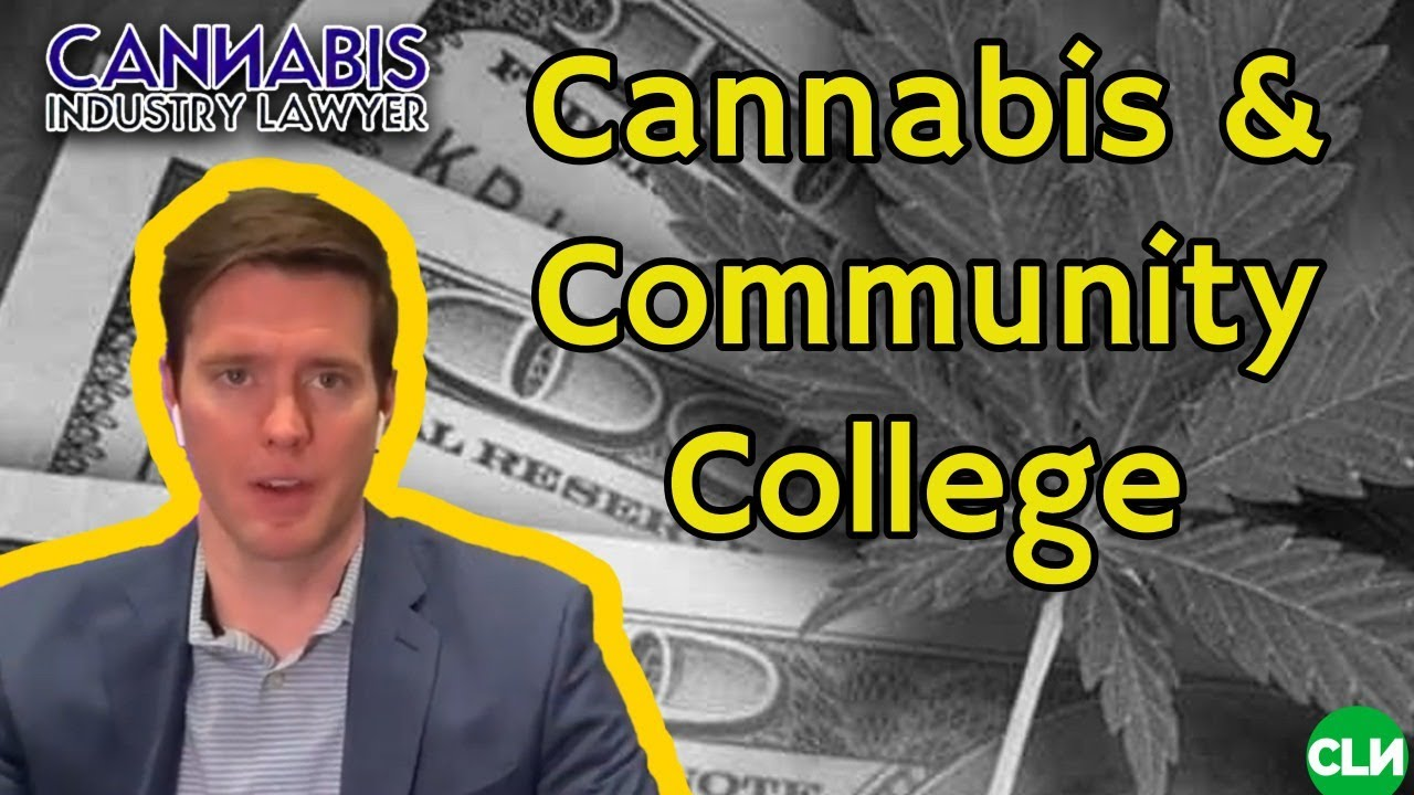 Community Colleges & Cannabis - Certificates in Cannabis