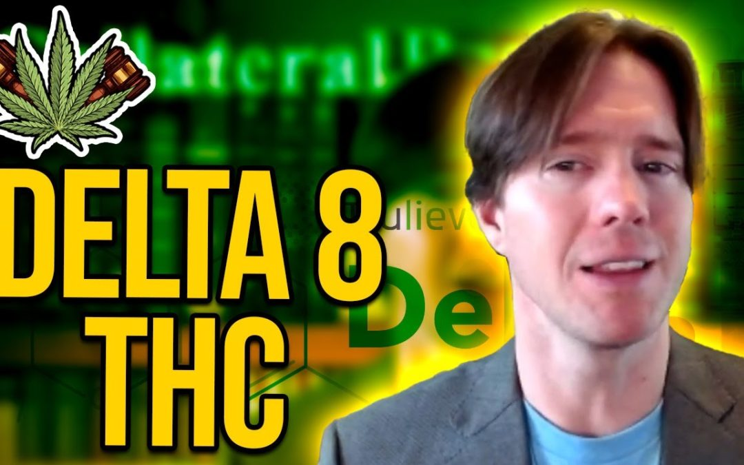 Is Delta 8 THC Legal? – How The 2018 Farm Bill Legalized ALL Hemp Derivatives