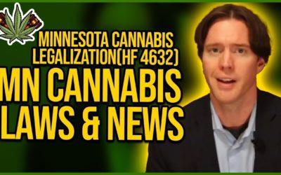 Minnesota Cannabis Legalization – (HF 4632) – MN Cannabis Laws & News