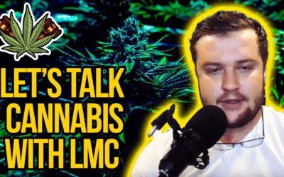 Let's Talk Cannabis with LMC joins Cannabis Legalization News