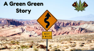 A Green Green Story