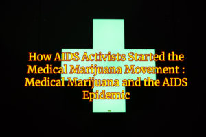 AIDS and Medical Marijuana